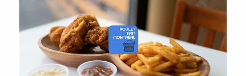 Poulet Frit Montréal